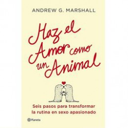 HAZ EL AMOR COMO UN ANIMAL...